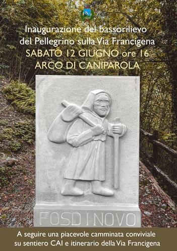 Il Pellegrino. Simbolo dell'Aggregazione Nord Via Francigena. Inaugurazione 12 Giugno 2021